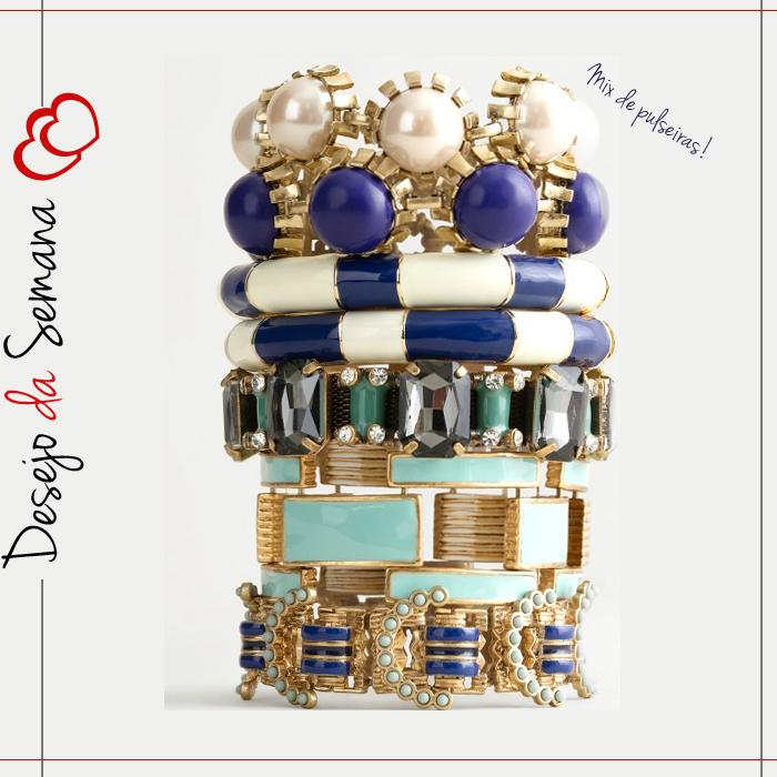 desejo da semana mix de pulseiras