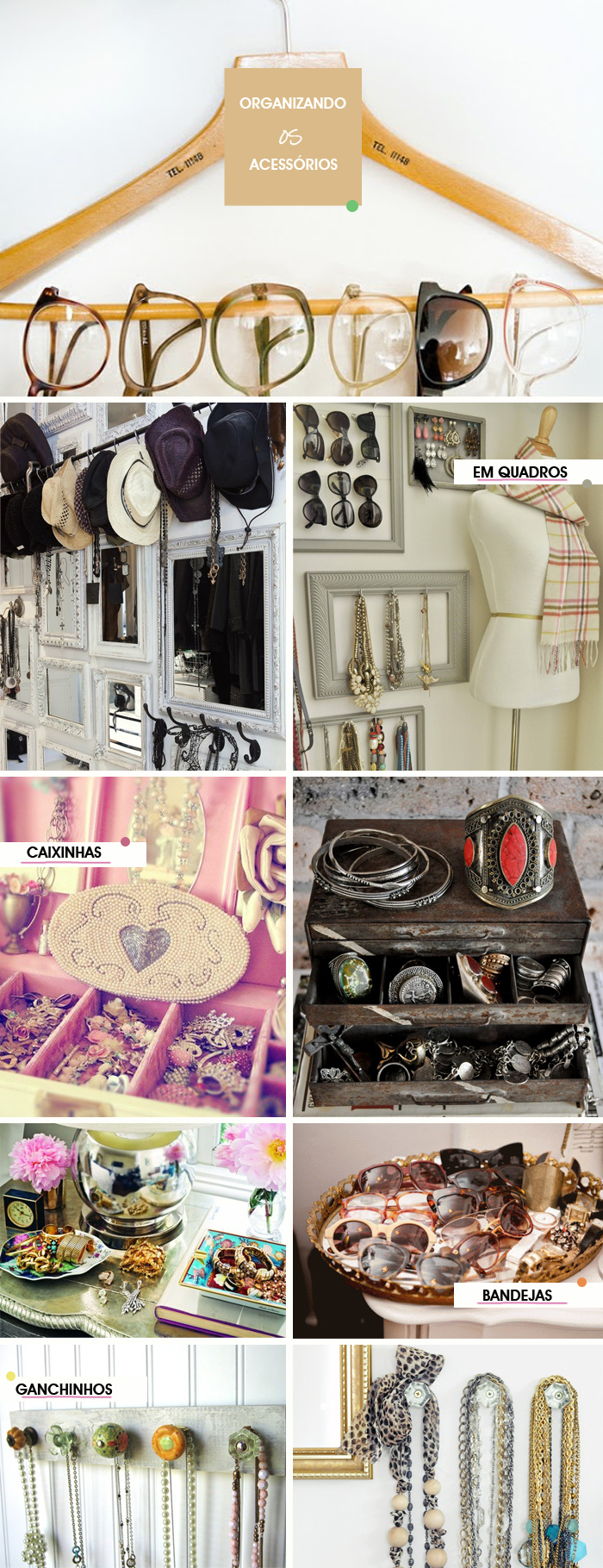 Como-organizar-acessórios-em-em-ganchos-caixas-quadros-cabides-e-bandejas-Decor-Blog-wefashiontrends