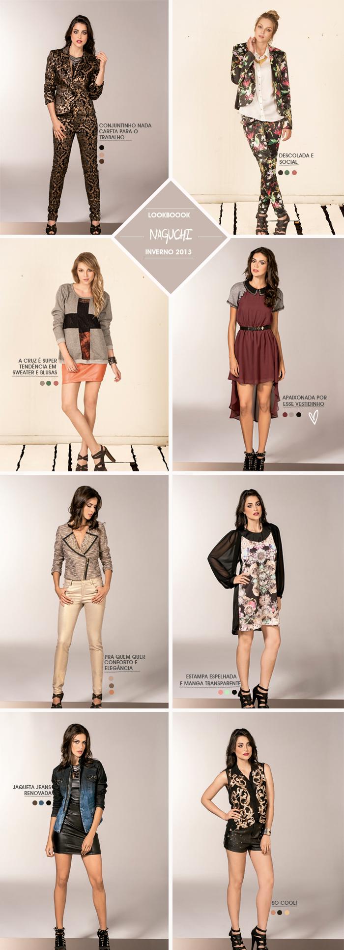 Lookbook de inverno 2013 Naguchi Dicas de moda Fashion Blog MeninaIT