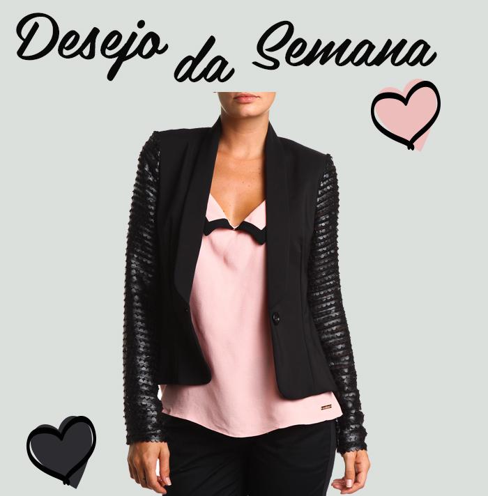 desejo da semana Blazer Colcci Fashion Blog MeninaIT