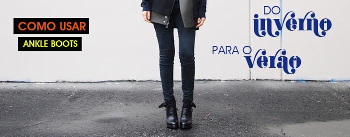 Como usar bota ankle boots Blog de moda feminina MeninaIT
