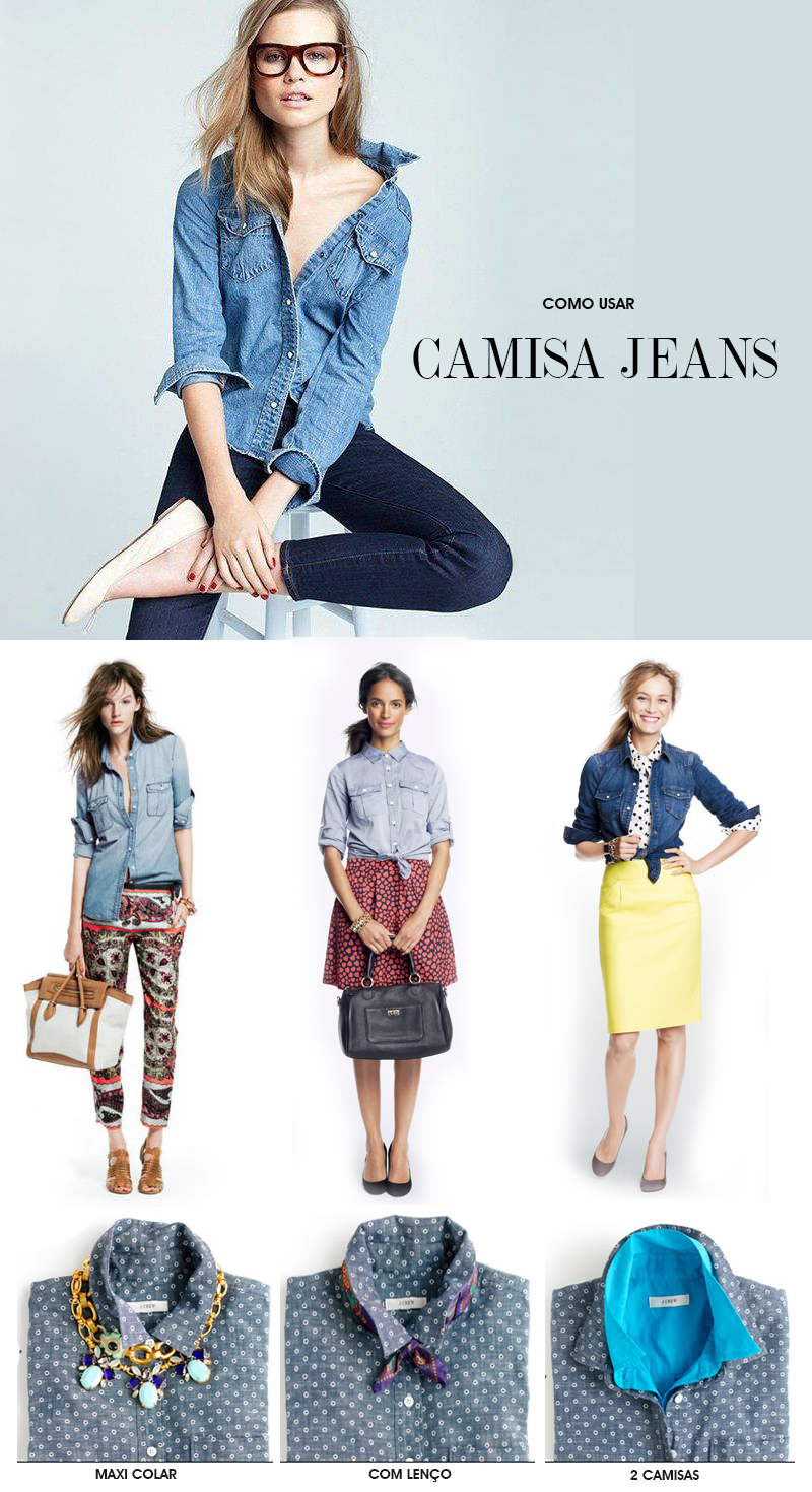 Como usar camisa jeans três formas de usar a camisa de uma forma mais moderna