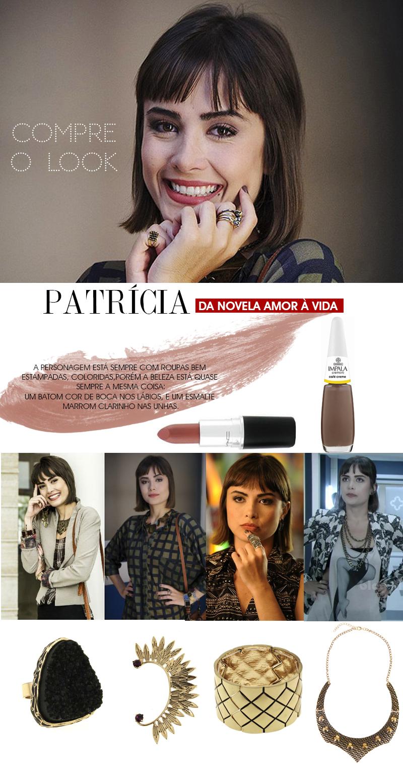Compre o look da personagem Patrícia de amor à vida veja qual o batom mac e esmalte a personagem usa na novela