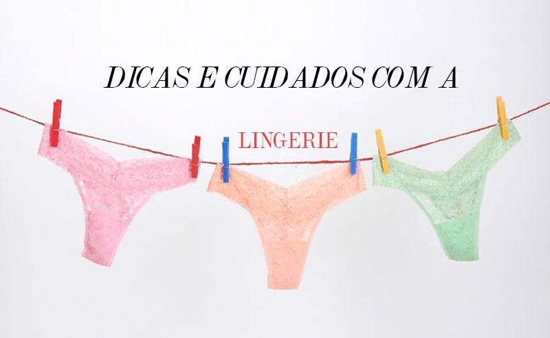 dicas e cuidados com sua lingerie