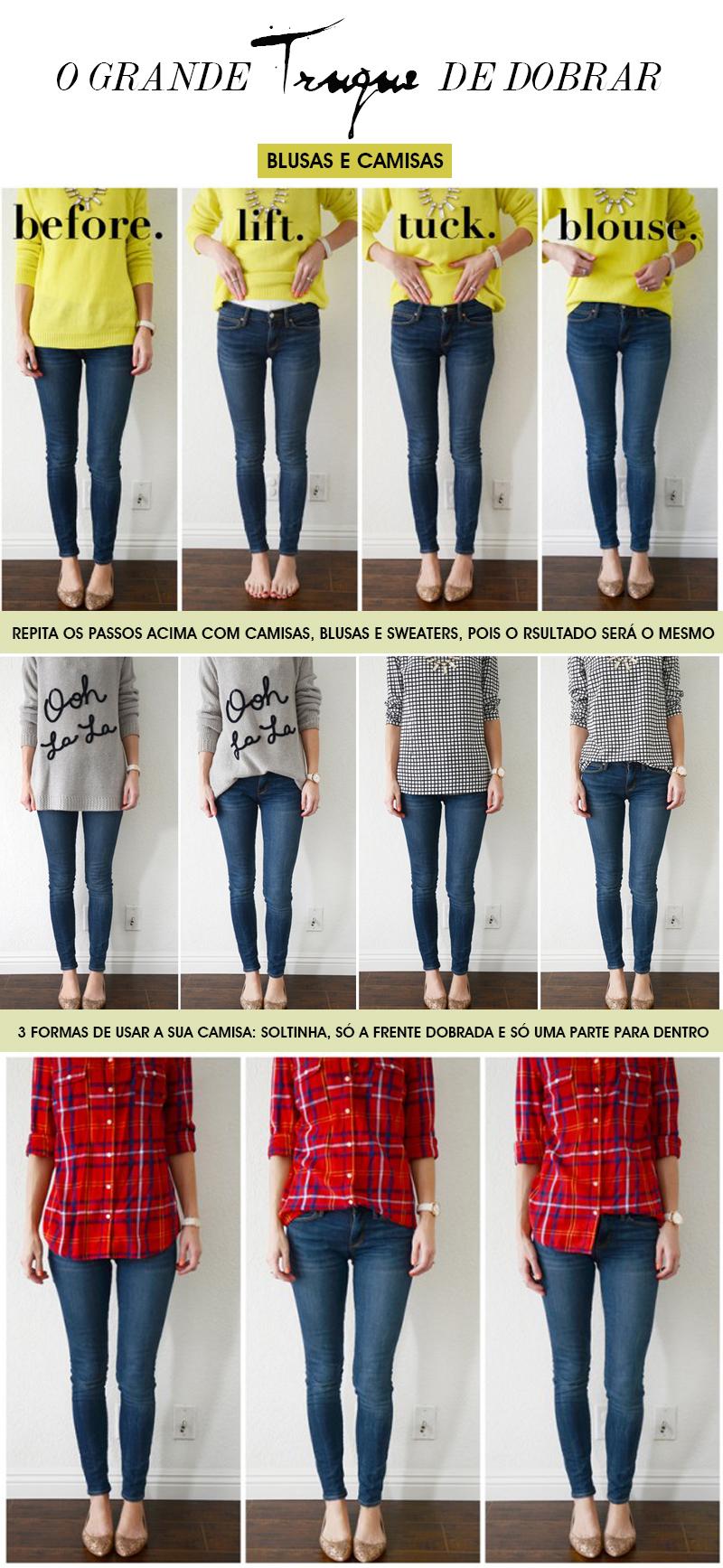 Como dobrar blusas e camisas como as fotos de street style com muito estilo - Dicas de moda por Deisi Remus