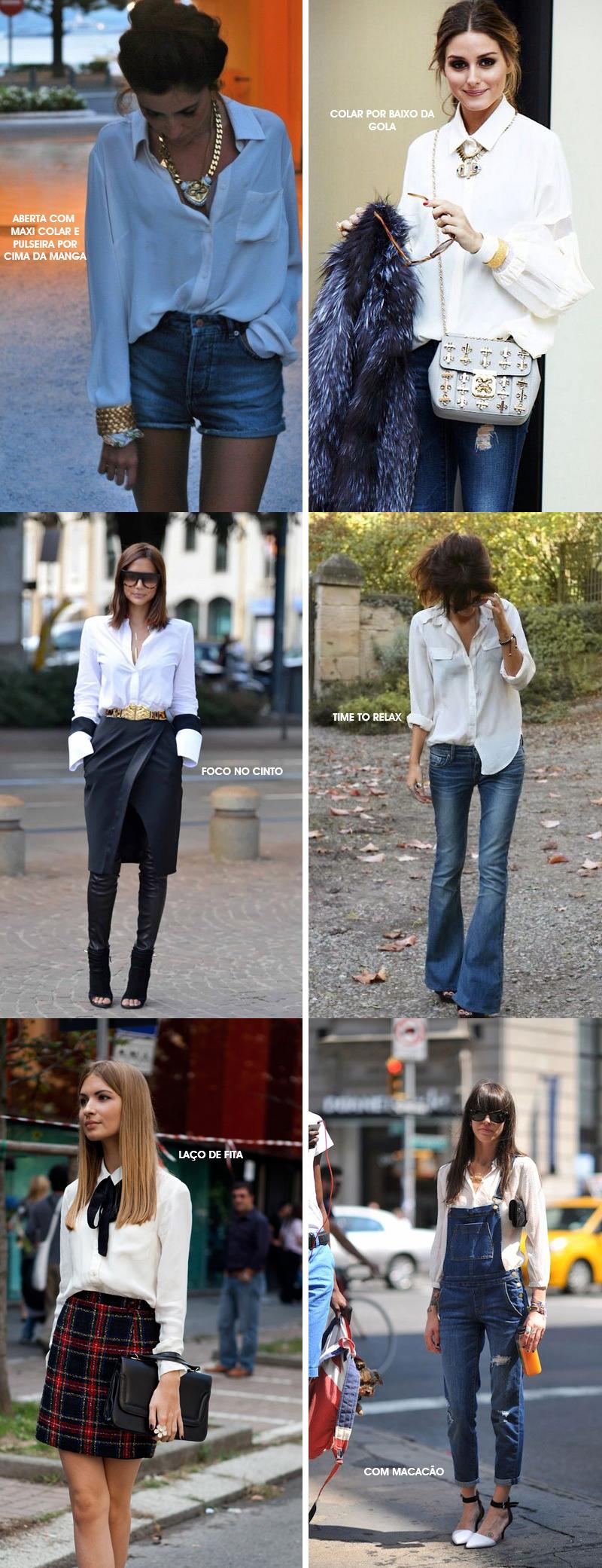 Como usar camisa branca - Dicas de estilo e looks com camisa branca  - por Deisi Remus