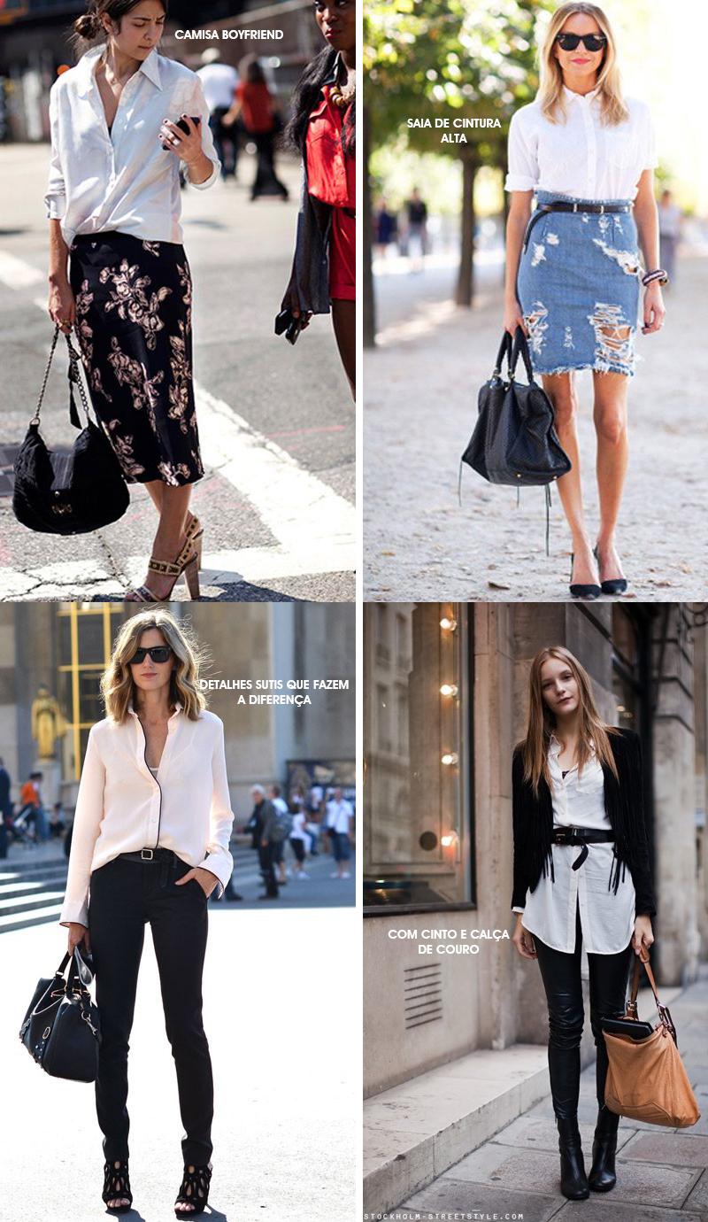 Looks com camisa branca - Como usar camisa branca - dicas de moda e estilo por Deisi Remus