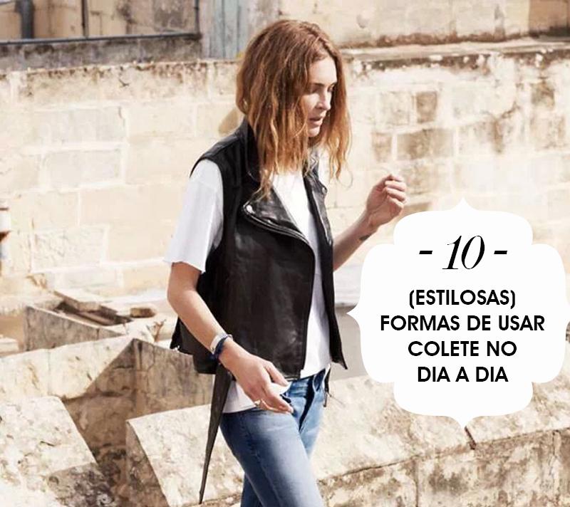 10 maneiras super estilosas de usar colete no dia a dia