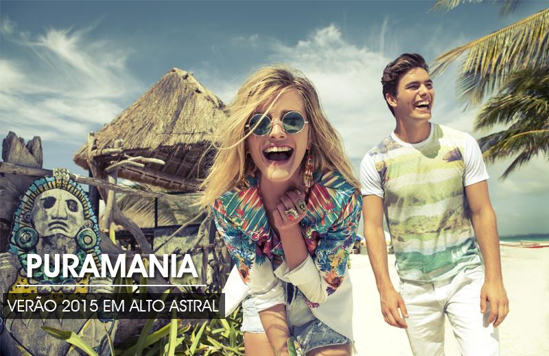 verão 2015 Puramania