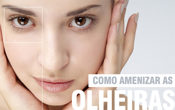como-amenizar-as-olheiras