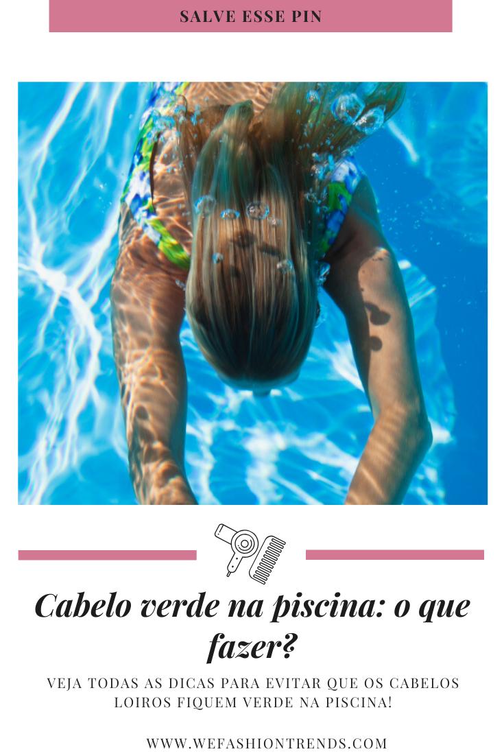 O que fazer antes e depois para evitar que os cabelos loiros fiquem verdes na piscina