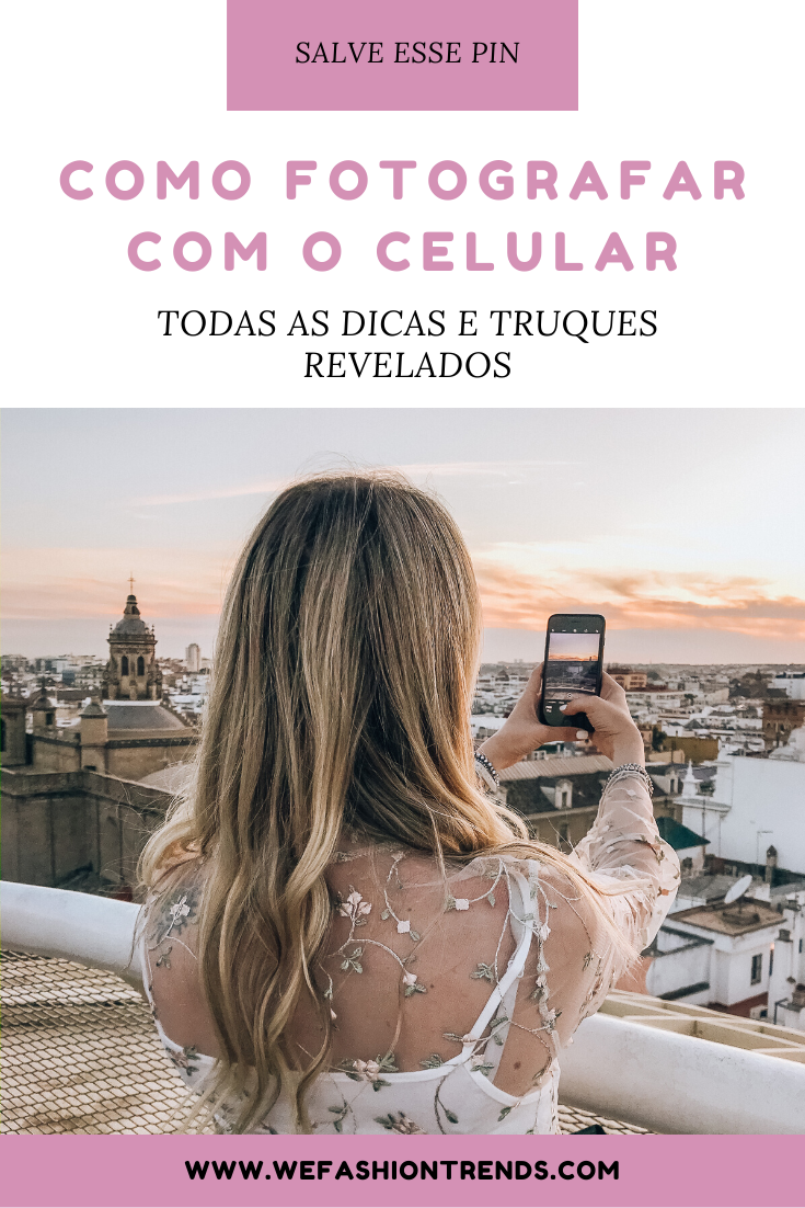 Como fotografar com o celular