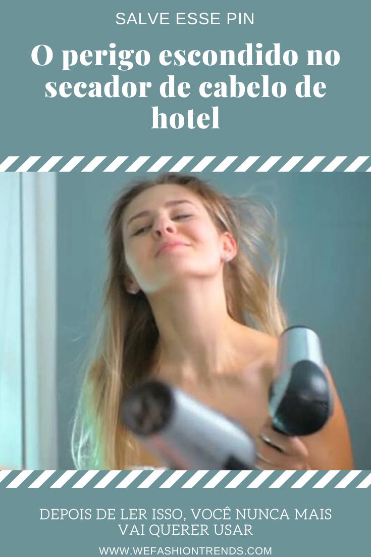 o perigo escondido no secador de cabelo de hotel