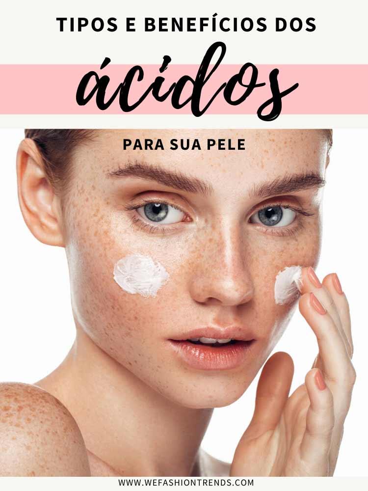 tipos-e-beneficios-dos-acidos-para-a-pele